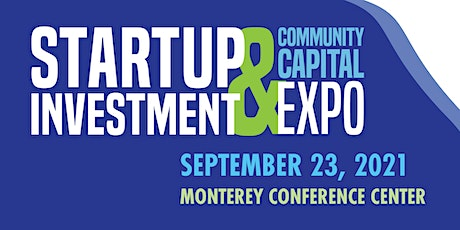 2021 Startup Investment & Community Capital Expo tickets