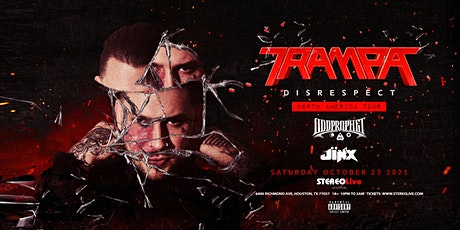 Trampa - Stereo Live Houston tickets