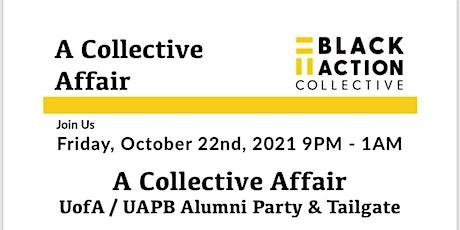A Collective Affair: UofA UAPB Alumni Party tickets