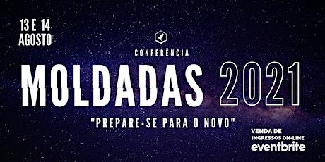 Conferência Moldadas 2021 - Prepare-se para o Novo ingressos