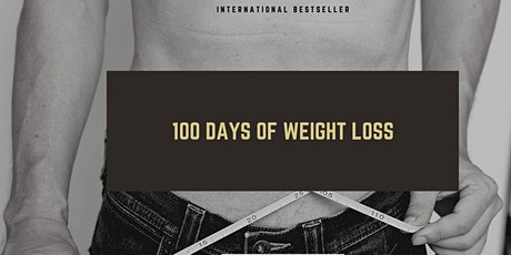 100 days of Weight Loss tickets