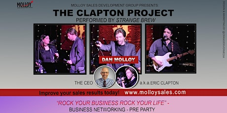 Eric Clapton Tribute  CONCERT & Rock Your Business -  Business Networking tickets