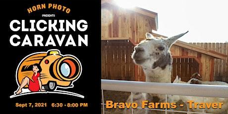 Clicking Caravan @ Bravo Farms - Traver tickets