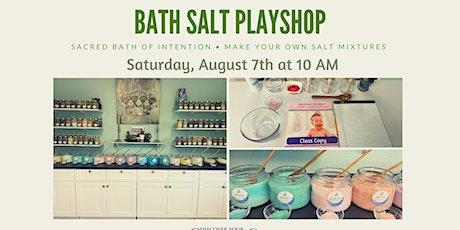 Bath Salt Playshop tickets