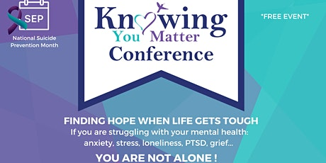 Knowing You Matter Conference tickets