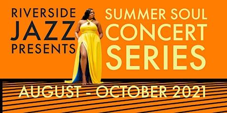 Riverside Jazz - Summer Soul Concert Series tickets