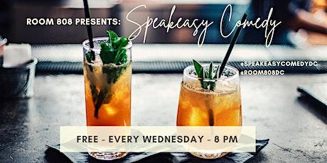 Room 808 Presents: Speakeasy Comedy's Weekly Showcase tickets