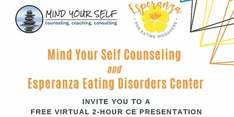 Recognizing Eating Disorders and Utilizing Effective Treatment Modalities tickets