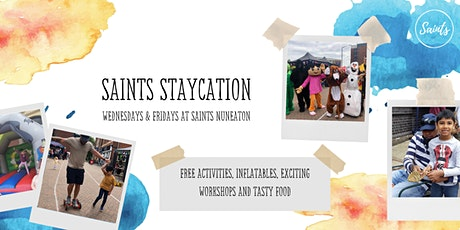 Saints Staycation @ Saints Nuneaton - Wednesday 25th August 2021 tickets