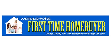 First Time Homebuyer Workshop 11/13/2021 (ONE TIME SESSION) tickets