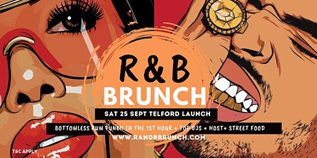 R&B Brunch Telford Launch Party tickets