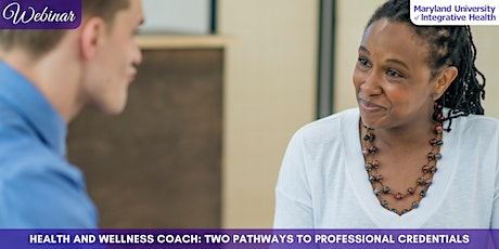 Webinar   Health & Wellness Coach: Two Pathways to Professional Credentials tickets