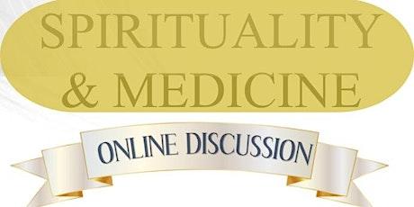 Spirituality & Medicine tickets