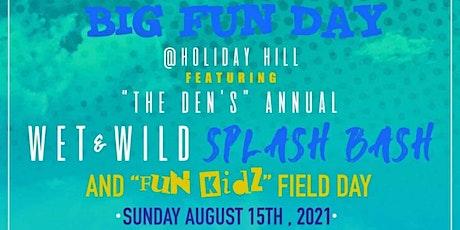Big Fun Day @ Holiday Hill tickets