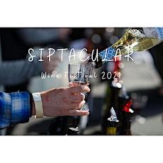 Siptacular Wine Festival 2021 tickets