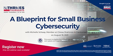 A Blueprint for Small Business Cybersecurity tickets