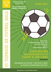 Torneo Futbol Sala Olost 2021 entradas