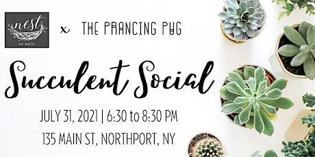 Succulent Social Workshop w/The Prancing Pug! tickets