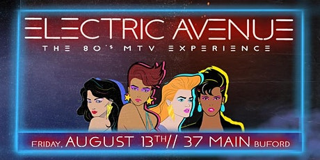 Electric Avenue (MTV 80s Experience) tickets