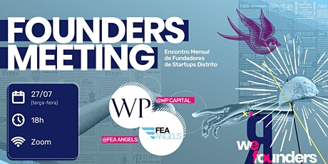 17º Founders Meeting: WP Capital &  FEA Angels ingressos