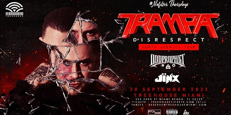TRAMPA @ Treehouse Miami tickets