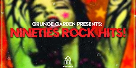 Grunge Garden Presents: Nineties Rock Hits! tickets