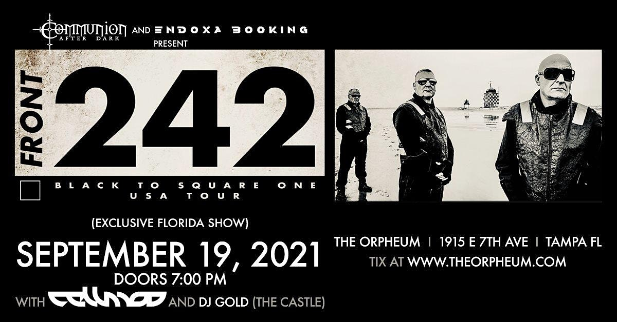 Front 242 in Tampa at the Orpheum