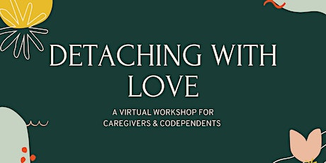 Detaching With Love - Evening tickets