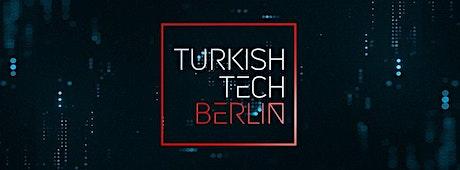 Turkish Tech Monthly Meetup - August 2021 Tickets