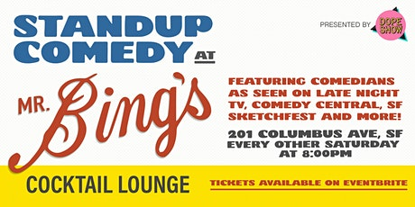 Stand-Up Comedy at Mr. Bing's in Downtown San Francisco tickets
