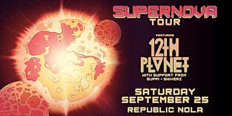 12th Planet:  Supernova Tour w/ Guppi + Shiverz tickets
