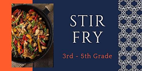 Savory Stir Fry [3rd - 5th Grade] tickets