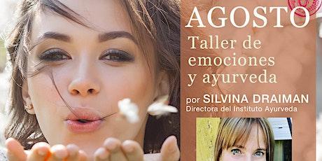 TALLER DE EMOCIONES Y AYURVEDA por Silvina Draiman boletos