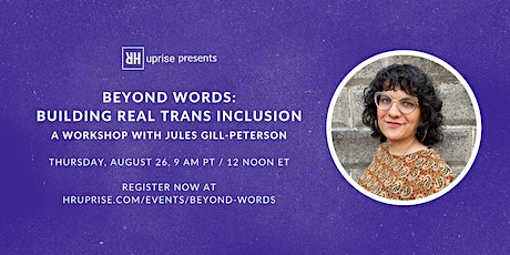 Beyond Words: Building Real Trans Inclusion tickets