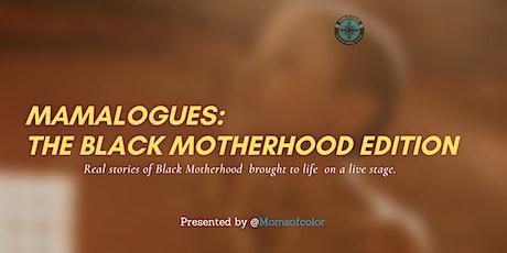 Mamalogues: The Black Motherhood Edition tickets