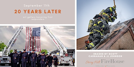 September 11th | 20 Years Later | Art Gallery Honoring First Responders tickets