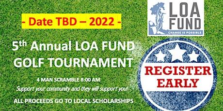 5TH Annual Loa Fund Charity Golf Tournament tickets