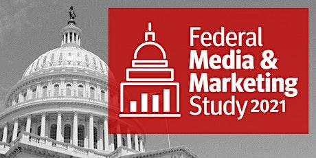 WAITLIST for 2021 Federal Media & Marketing Study Breakfast Briefing tickets