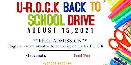 U-R.O.C.K Back 2 School Supply Drive tickets