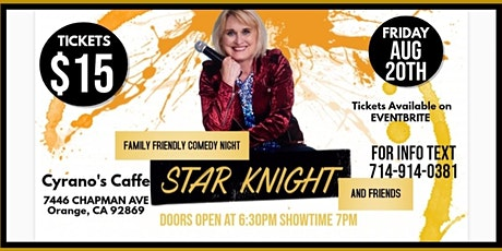 Star Knight and Friends Comedy Night at  Cyrano's Caffe, August 20 tickets