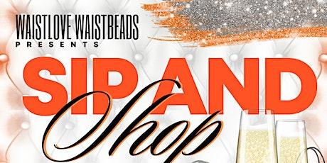 WaistLove Waistbeads Sip & Shop! tickets