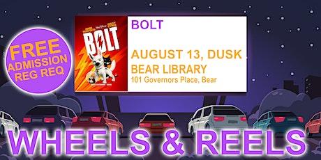 Wheels & Reels: Bolt tickets