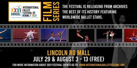 International Ballet Festival of Miami / Film On the Streets tickets