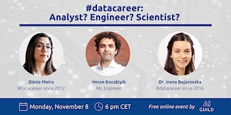 #datacareer - Analyst? Engineer? Scientist? Roles  in industry and startups tickets