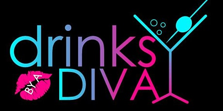 Drinks By A Divas- Rebranding Party  -Cannabis & Cocktails tickets