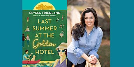 Elyssa Friedland Virtual Event | Last Summer at the Golden Hotel tickets