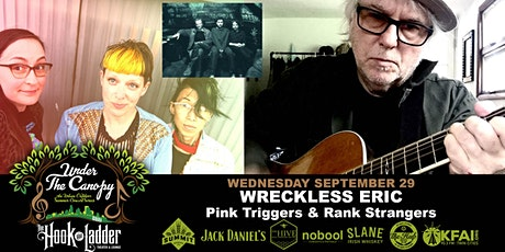 Wreckless Eric with guests Pink Triggers, Rank Strangers tickets