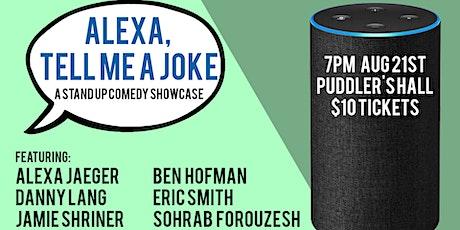 Alexa, Tell Me a Joke: a Standup Comedy Show tickets