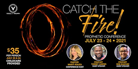 Catch the Fire Prophetic Conference tickets
