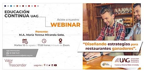 Webinar: Diseñando estrategias para restaurantes ganadores. boletos